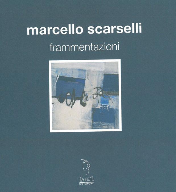 Personale di Marcello Scarselli